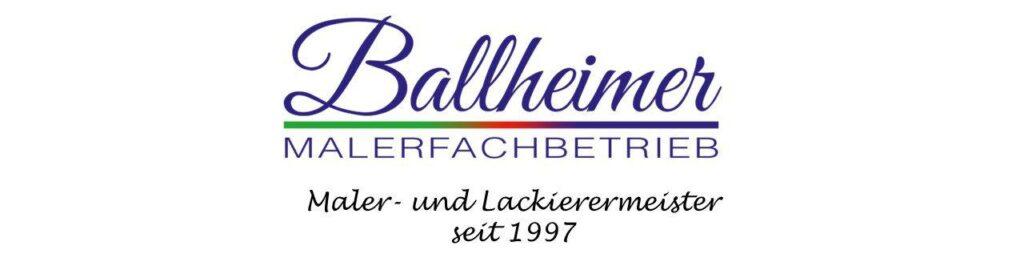 Malerfachbetrieb Ballheimer seit 1997 Anzeige Ballheimer e16099816675761280x342